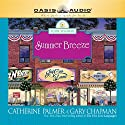 Summer Breeze Audiobook by Catherine Palmer, Dr. Gary Chapman Narrated by Jill Shellabarger