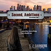 Second, Ambitions: Last Intentions, Book 2 | S.J. Saunders