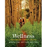 Wellness: Guidelines for a Healthy Lifestyle 4th edition by Hoeger, Werner H. K.; Turner, Lori Waite Waite; Hafen...