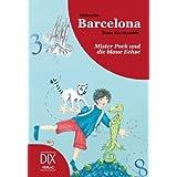 """Weltreise Barcelona: MIster Pock und die blaue Echsevon """"Dana Haralambie"""""""