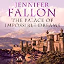 The Palace of Impossible Dreams: Tide Lords, Book 3 Hörbuch von Jennifer Fallon Gesprochen von: John Telfer