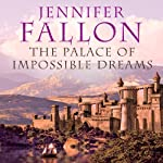 The Palace of Impossible Dreams: Tide Lords, Book 3 (       UNABRIDGED) by Jennifer Fallon Narrated by John Telfer