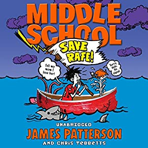 Middle School: Save Rafe Audiobook