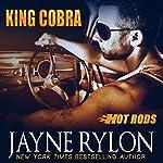 King Cobra: Hot Rods | Jayne Rylon
