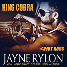 King Cobra: Hot Rods (       UNABRIDGED) by Jayne Rylon Narrated by Gregory Salinas