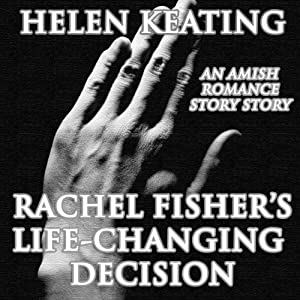 Rachel Fisher's Life-Changing Decision Audiobook