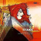 Titanic: Teil 3 & 4   Hans-Werner Knobloch