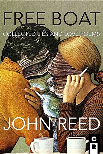 Free Boat: Collected Lies and Love Poems