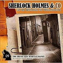 Die Hexe von Whitechapel (Sherlock Holmes & Co 9) Hörspiel von Arthur Conan Doyle Gesprochen von: Charles Rettinghaus, Florian Halm, Andreas Conrad, Petra Mott, Corinna Dorenkamp, Yvonne Greitzke