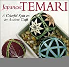 Japanese Temari: A Colorful Spin on an…