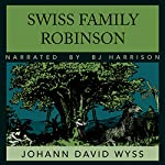 The Swiss Family Robinson | Johann Wyss