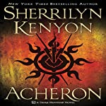 Acheron: A Dark-Hunter Novel (       UNABRIDGED) by Sherrilyn Kenyon Narrated by Holter Graham