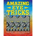 Amazing Eye Tricks: You Won't Believe Your Eyes. by Gary Priester, Gene Levine