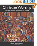 Christian Worship: 100,000 Sundays Of...