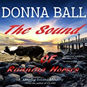 The Sound of Running Horses: Dogleg Island Mystery, Volume 2 | Donna Ball