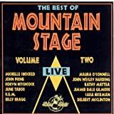 The Best Of Mountain Stage Live, Vol. 2