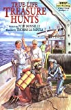 img - for By Judy Donnelly True-Life Treasure Hunts (Step-Into-Reading, Step 5) [Paperback] book / textbook / text book