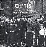 echange, troc Olivier Bouze - Ch'tis : Scènes et types du pays ch'ti à travers la carte postale ancienne