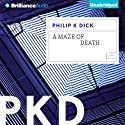 A Maze of Death Audiobook by Philip K. Dick Narrated by Benjamin L. Darcie