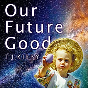 Our Future Good Audiobook