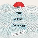 The Great Passage | Shion Miura,Juliet Winters Carpenter - translator