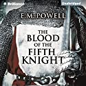 The Blood of the Fifth Knight Audiobook by E.M. Powell Narrated by James Langton
