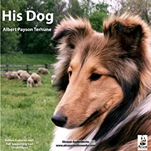 His Dog | [Albert Payson Terhune]
