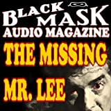 img - for The Missing Mr. Lee: A Classic Hard-Boiled Tale from the Original Black Mask book / textbook / text book