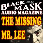 The Missing Mr. Lee: A Classic Hard-Boiled Tale from the Original Black Mask | [Hugh B. Cave]