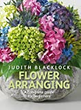 Flower Arranging: The complete guide for beginners