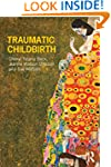 Traumatic Childbirth