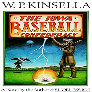 The Iowa Baseball Confederacy Audiobook