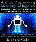 Android Programming Made Easy For Beg...