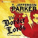The Border Lords: A Charlie Hood Novel | T. Jefferson Parker