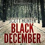 Black December   Scott Hunter
