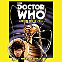 Doctor Who and the Ark in Space (       UNABRIDGED) by Ian Marter Narrated by Jon Culshaw