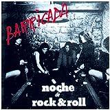 Noches De Rock and Roll Barricada