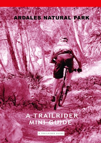 Ardales Natural Park. A Trailrider Mini Guide. (The Trailrider Guides.)