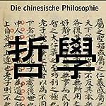 Die chinesische Philosophie | Wilhelm Grube