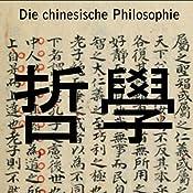 Die chinesische Philosophie | [Wilhelm Grube]