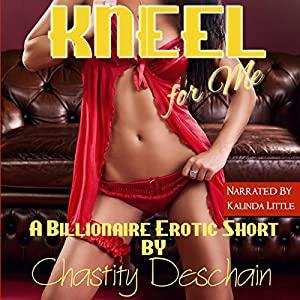 Kneel for Me Audiobook