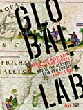 GLOBAL:LAB: Kunst als Botschaft - Asien und Europa 1500-1700: Kunst als Botschaft - Asien und Europa / Art as a Message Asia and Europe 1500-1700 - Peter Noever