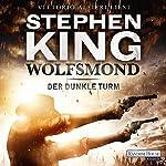 Wolfsmond (Der dunkle Turm 5) | Stephen King