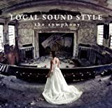 The Symphony-LOCAL SOUND STYLE