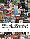Bibliography of Books About American Football 1891-2015