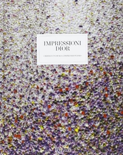 impressioni-dior-christian-dior-e-limpressionismo
