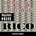 Piense y hágase rico [Think and Grow Rich] Audiobook by Napoleon Hill Narrated by Marcelo Russo