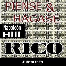 Piense y hágase rico [Think and Grow Rich] | Livre audio Auteur(s) : Napoleon Hill Narrateur(s) : Marcelo Russo