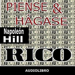 Piense y hágase rico [Think and Grow Rich] Audiobook