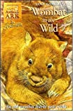 Wombat in the Wild (Animal Ark, No. 17) (0340655801) by Lucy Daniels